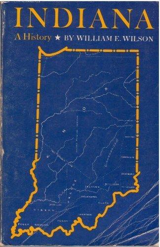 Indiana: A History: William E. Wilson