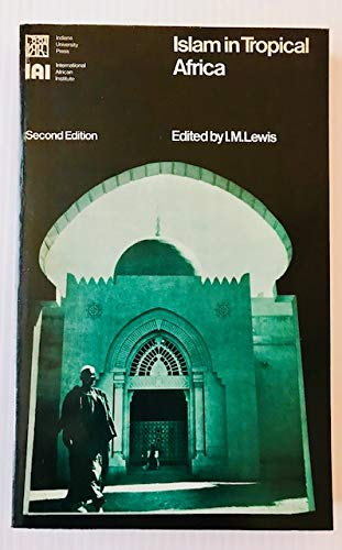 9780253285140: Islam in Tropical Africa
