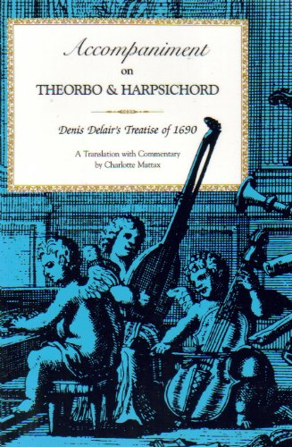 9780253285928: Accompaniment on Theorbo and Harpsichord: Denis Delair's Treatise of 1690 (Publications of the Early Music Institute)