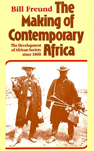9780253286000: The Making of Contemporary Africa: The Development of African Society Since 1800