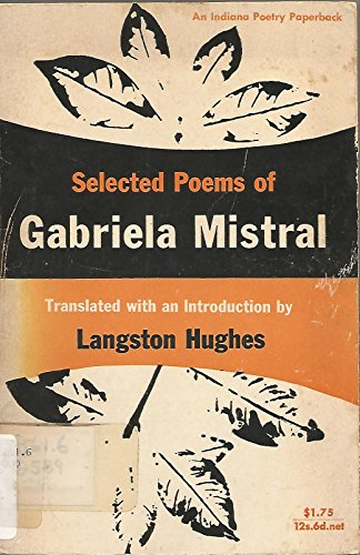 9780253299154: Selected Poems of Gabriela Mistral (A Midland Book)