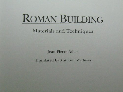9780253301246: Roman Building: Materials and Techniques