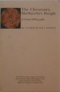 9780253304162: The Cheyennes, Ma'heo'o's people: A Critical Bibliography (Bibliographical Series)