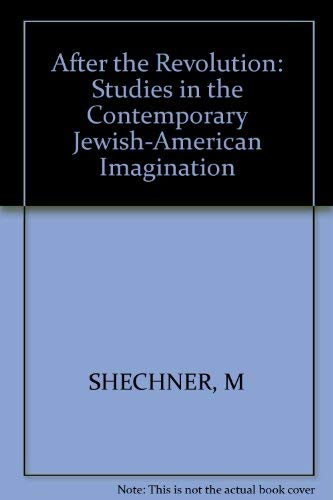 After the Revolution: Contemporary Studies in the Jewish American Imagination,