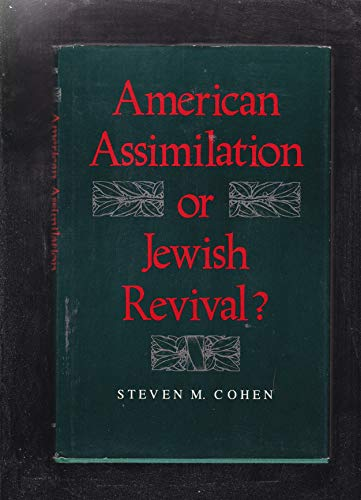 9780253306081: American Assimilation or Jewish Revival? (Jewish Political and Social Studies)