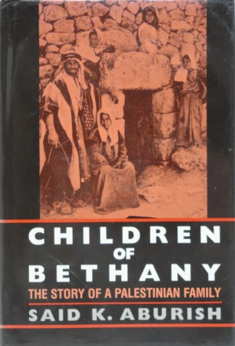 9780253306760: Children of Bethany: The Story of a Palestinian Family