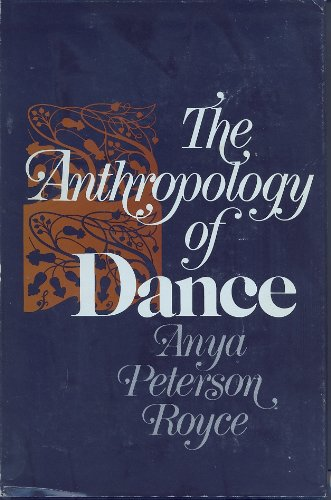 9780253307521: The Anthropology of Dance