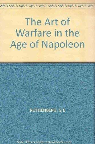 9780253310767: The Art of Warfare in the Age of Napoleon