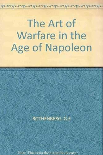 9780253310767: The Art of Warfare in the Age of Napoleon