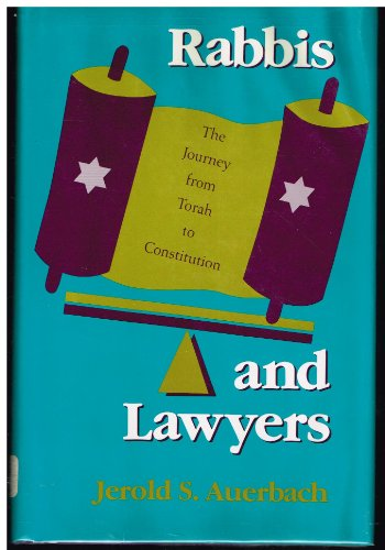 9780253310859: Rabbis and Lawyers: The Journey from Torah to Constitution