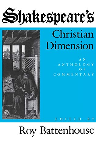 9780253311221: Shakespeare's Christian Dimension: An Anthology of Commentary