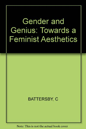 9780253311269: Gender and Genius: Towards a Feminist Aesthetics
