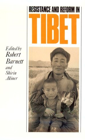 Resistance and Reform in Tibet