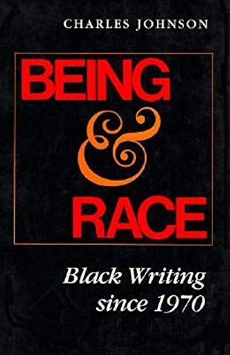 9780253311658: Being and Race: Black Writing Since 1970