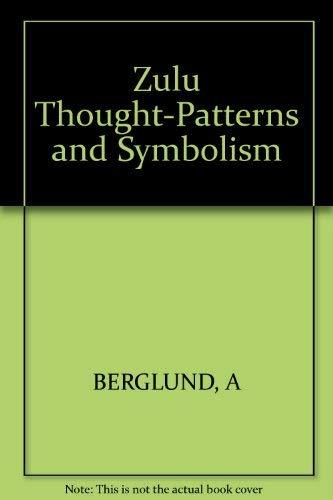 9780253311757: Zulu Thought Patterns and Symbolism