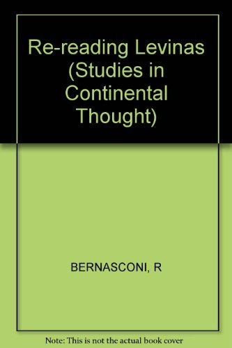 9780253311795: Re-Reading Levinas (Studies in Continental Thought)