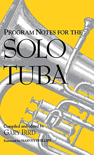 9780253311894: Program Notes for the Solo Tuba