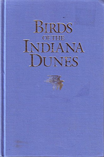 9780253312013: Birds of the Indiana Dunes
