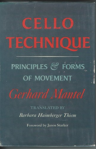 9780253313270: Cello Technique: Principles and Forms of Movement (English and German Edition)