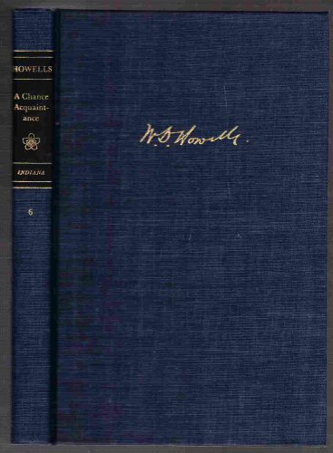 9780253313355: A chance acquaintance (A Selected edition of W. D. Howells, v. 6)