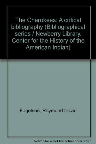 9780253313461: The Cherokees: A Critical Bibliography (Bibliographical Series)