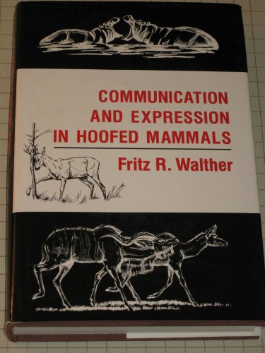9780253313805: Communication and Expression in Hoofed Mammals (Animal Communication)