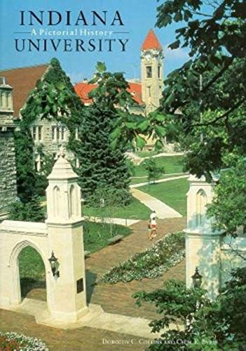 Indiana University: A Pictorial History: Dorothy C. Collins