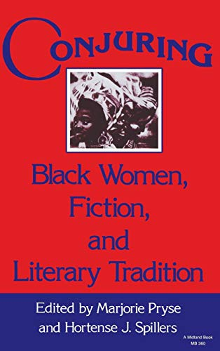 9780253314079: Conjuring: Black Women, Fiction, and Literary Tradition (Everywoman: Studies in History, Literature, and Culture)
