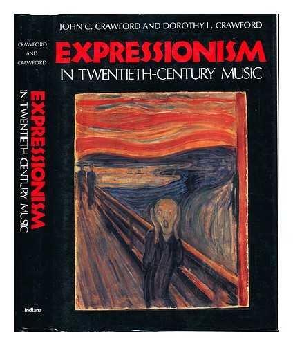 9780253314734: Expressionism in Twentieth-Century Music