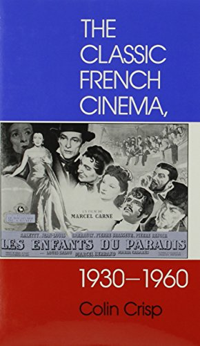 9780253315502: The Classic French Cinema, 1930-1960