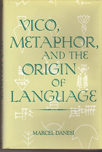 9780253316073: Vico, Metaphor and the Origin of Language (Advances in Semiotics)