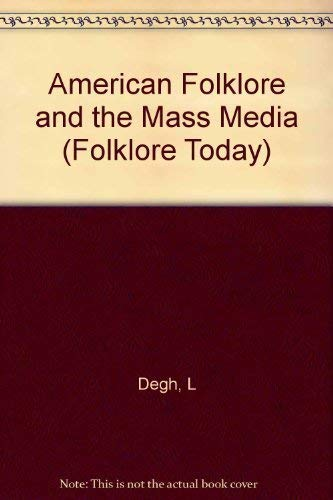 9780253316776: American Folklore and the Mass Media (Folklore Today)