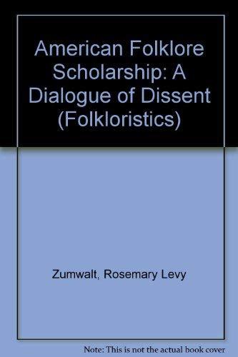 9780253317384: American Folklore Scholarship: A Dialogue of Dissent (Folkloristics)