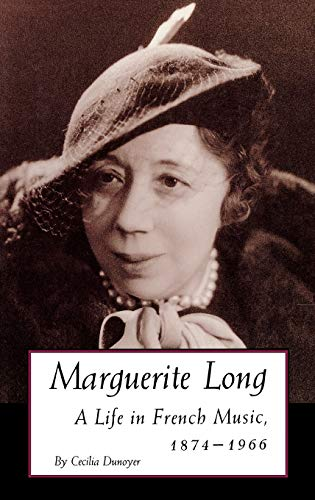 9780253318398: Marguerite Long: A Life in French Music, 1874-1966