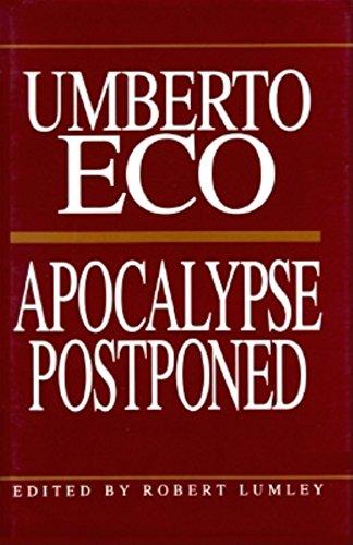 9780253318510: Apocalypse Postponed: Essays by Umberto Eco (Perspectives)