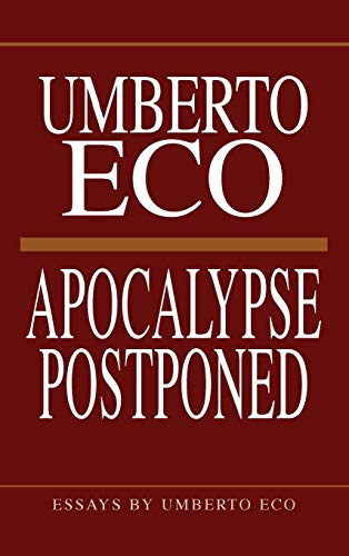 9780253318510: Apocalypse Postponed: Essays by Umberto Eco (Perspectives)