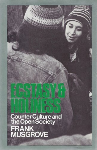 9780253319067: Ecstasy and Holiness: Counter Culture and the Open Society