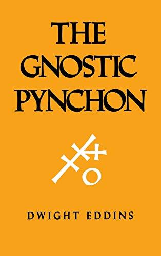 The Gnostic Pynchon: Dwight Eddins