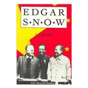 9780253319098: Edgar Snow: A Biography
