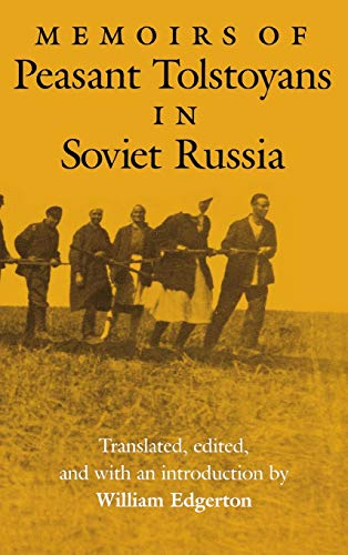 9780253319111: Memoirs of Peasant Tolstoyans in Soviet Russia (Indiana-Michigan Series in Russian and East European Studies)