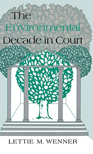 9780253319579: The Environmental Decade in Court