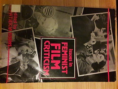 9780253319647: Issues in Feminist Film Criticism (A Midland Book)