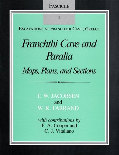 9780253319777: Franchthi Cave and Paralia: Maps, Plans, and Sections, Fascicle 1, Excavations at Franchthi Cave, Greece