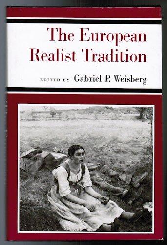 The European Realist Tradition: Weisberg, Gabriel P. (editor)