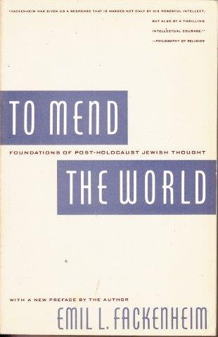 9780253321138: To Mend the World: Foundations of Post-Holocaust Jewish Thought