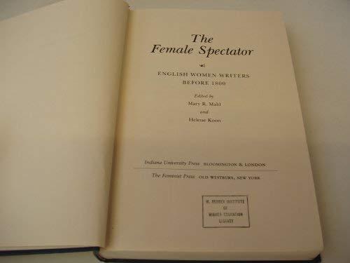 9780253321664: Female Spectator: English Women Writers Before 1800