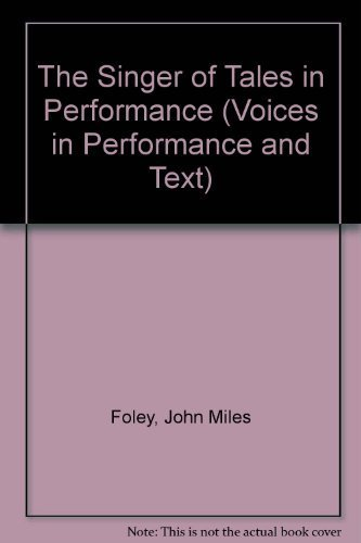 9780253322258: The Singer of Tales in Performance