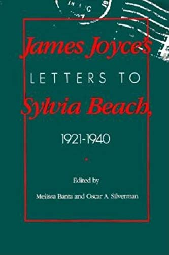 9780253323347: James Joyce's Letters to Sylvia Beach, 1921-1940