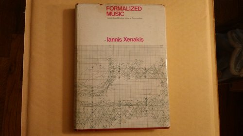 9780253323781: Formalized Music: Thoughts and Mathematics in Composition
