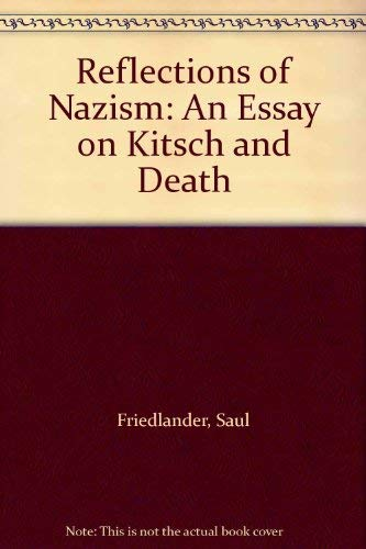 9780253324344: Reflections of Nazism: An Essay on Kitsch and Death